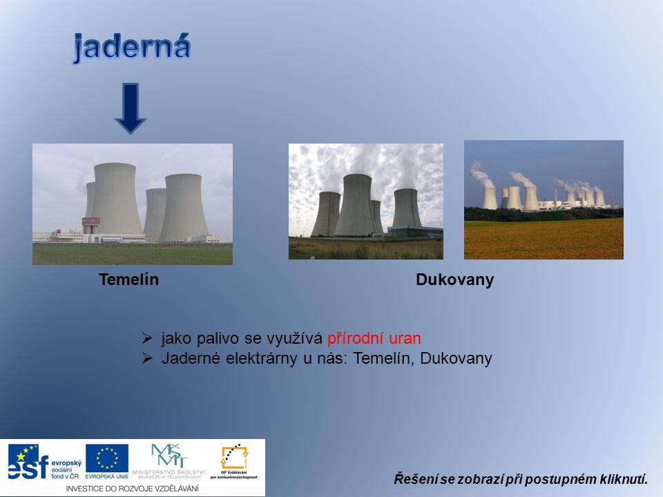  i uhelná  zdrojem je uhlí, které se spaluje. Nejčastěji se používá hnědé uhlí.  poznávací znamení: vysoké úzké komíny  Tepelné elektrárny v ČR: n