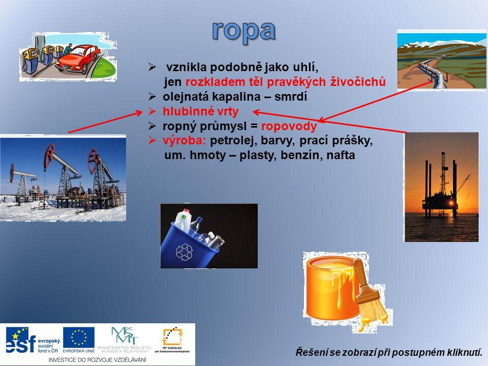 1.Kudy k nám proudí ropa a plyn?ropovody a plynovody 2.
