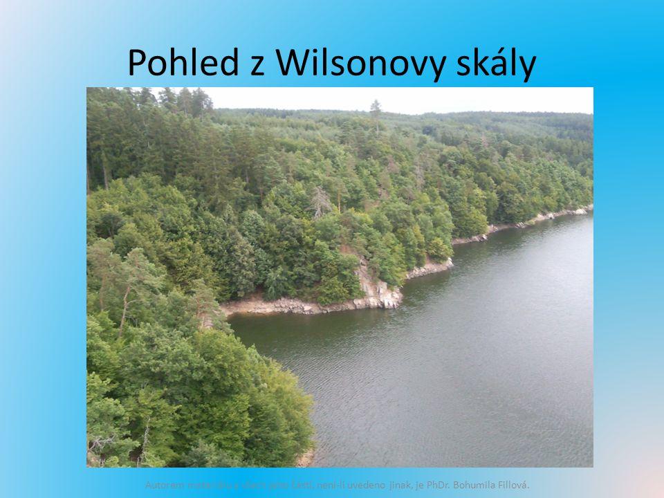 Pohled z Wilsonovy skály Autorem materiálu a všech jeho částí, není-li uvedeno jinak, je PhDr.