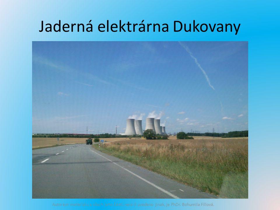 Jaderná elektrárna Dukovany Autorem materiálu a všech jeho částí, není-li uvedeno jinak, je PhDr.