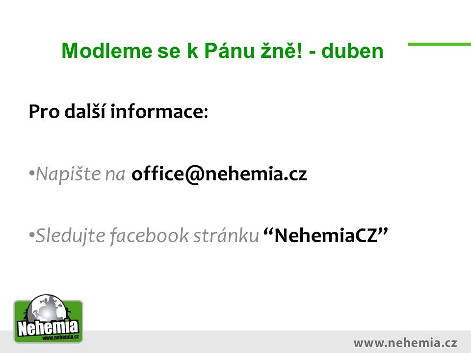 """Modleme se k Pánu žně! - duben Pro další informace: Napište na office@nehemia.cz Sledujte facebook stránku """"NehemiaCZ"""""""