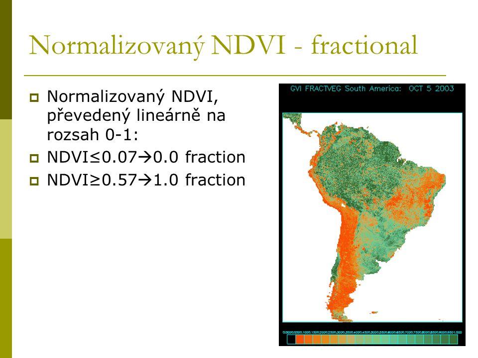 Normalizovaný NDVI - fractional  Normalizovaný NDVI, převedený lineárně na rozsah 0-1:  NDVI≤0.07  0.0 fraction  NDVI≥0.57  1.0 fraction