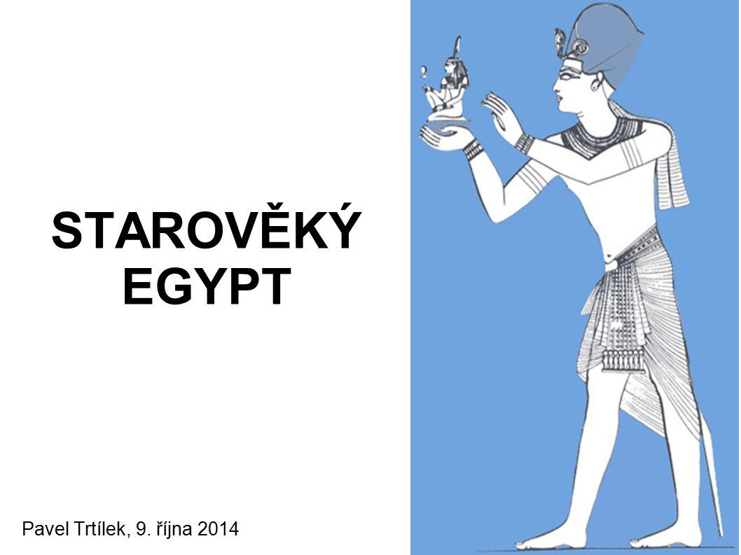3 300 př.n.l.: vznik prvních měst a chrámových komplexů na březích Nilu cca 3 000 př.n.l.: spojení Horního a Dolního Egypta našim znalostem o Egyptě vděčíme hlavně archeologii a písmu: (hieroglyfické, hieratické, démotické písmo) Rosettská deska (Jean- François Champollion)