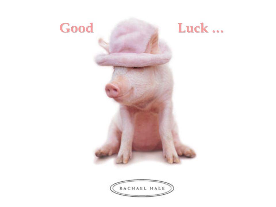 Good Luck … Good Luck …