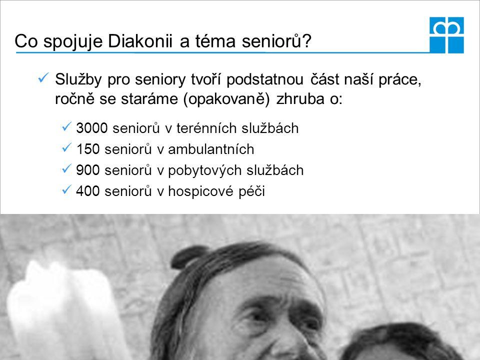 Co spojuje Diakonii a téma seniorů? Služby pro seniory tvoří podstatnou část naší práce, ročně se staráme (opakovaně) zhruba o: 3000 seniorů v terénní