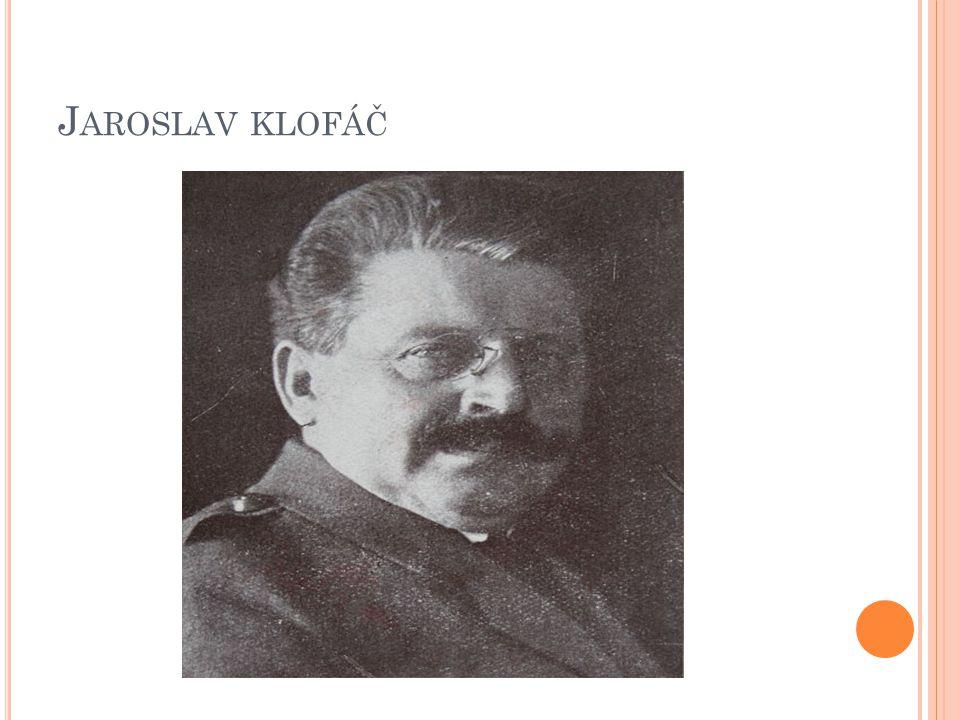 J AROSLAV KLOFÁČ