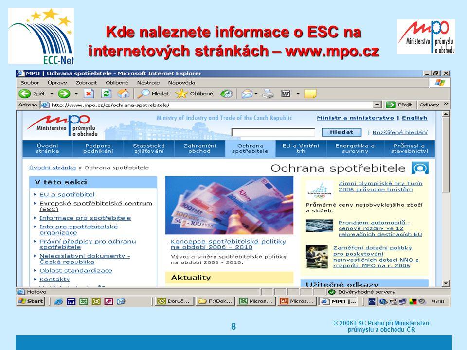 © 2006 ESC Praha při Ministerstvu průmyslu a obchodu ČR 19 Účinnost pomoci Evropského spotřebitelského centra za rok 2005