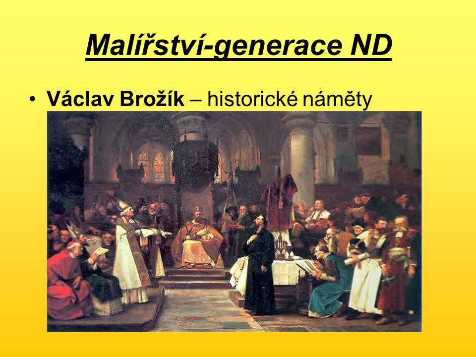 Malířství-generace ND Václav Brožík – historické náměty