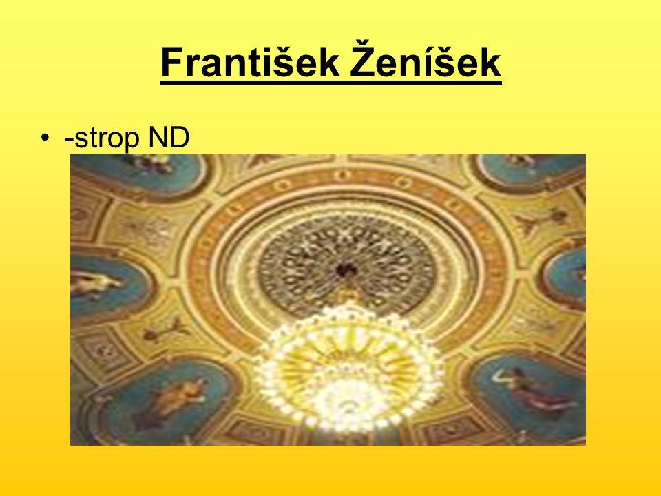 František Ženíšek -strop ND