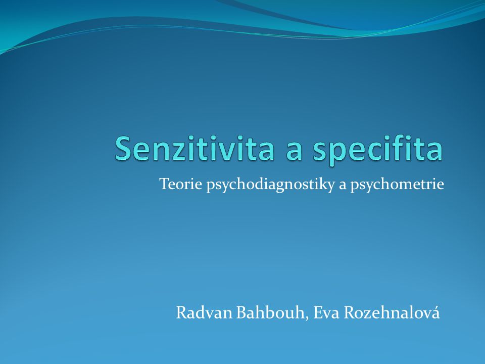 Teorie psychodiagnostiky a psychometrie Radvan Bahbouh, Eva Rozehnalová