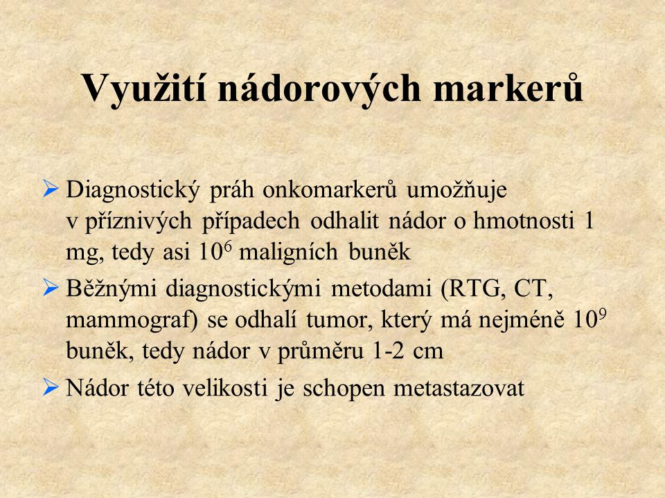Doporučení EGTM (Evropské skupiny pro nádorové markery)  Požadavky na kvalitu a kontrolu  Nádory onkofetální  Nádor prostaty  Nádor prsu  Gynekologické nádory  Gastrointestinální nádory  Plicní nádory
