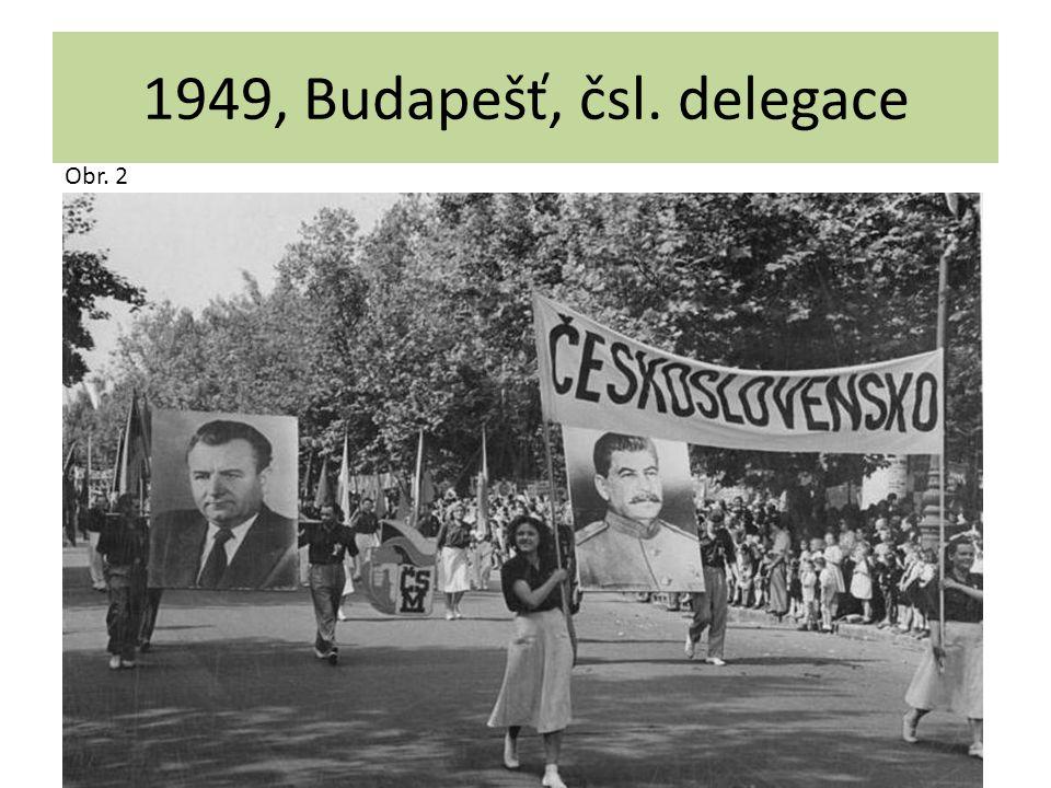 1949, Budapešť, čsl. delegace Obr. 2