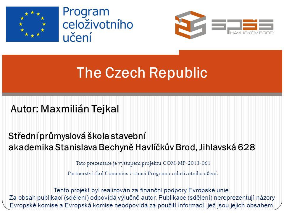 Tato prezentace je výstupem projektu COM-MP-2013-061 Partnerství škol Comenius v rámci Programu celoživotního u č ení.
