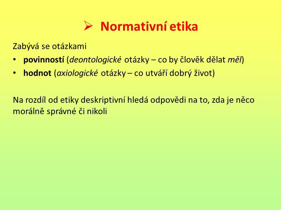 Deontologická etika (z řec.