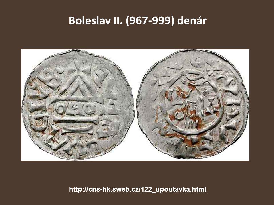 Boleslav II. (967-999) denár http://cns-hk.sweb.cz/122_upoutavka.html