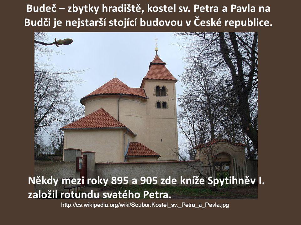 Budeč – zbytky hradiště, kostel sv. Petra a Pavla na Budči je nejstarší stojící budovou v České republice. Někdy mezi roky 895 a 905 zde kníže Spytihn