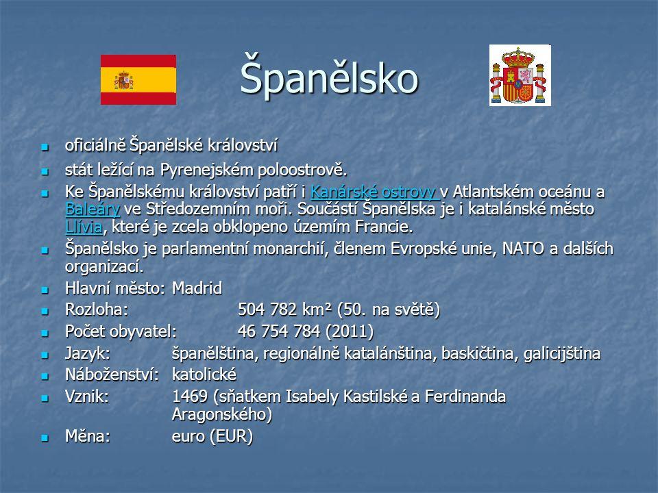 Španělsko oficiálně Španělské království oficiálně Španělské království stát ležící na Pyrenejském poloostrově. stát ležící na Pyrenejském poloostrově