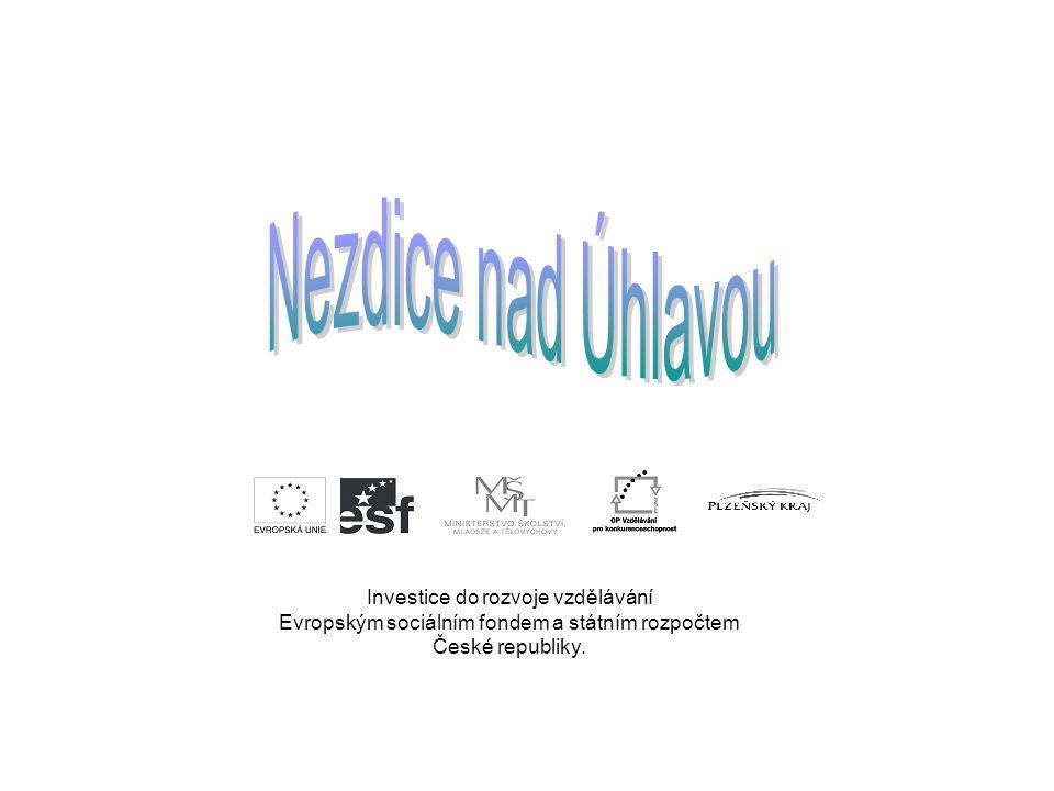 Investice do rozvoje vzdělávání Evropským sociálním fondem a státním rozpočtem České republiky.