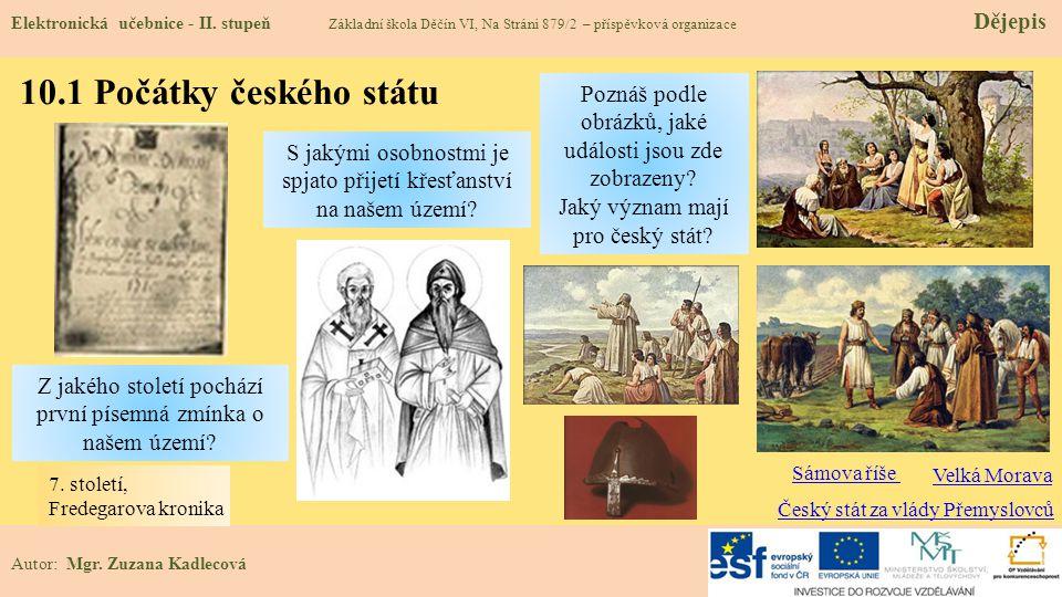 10.1 Počátky českého státu Elektronická učebnice - II.