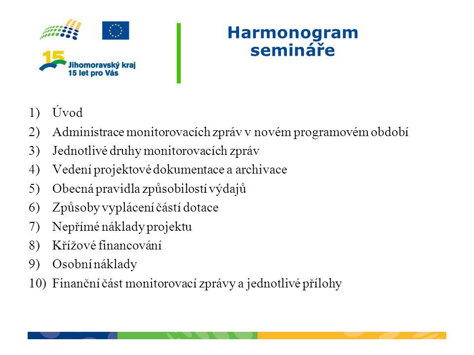 Účel semináře Účelem dnešního semináře je seznámit posluchače s postupy zpracování finanční části monitorovacích zpráv předložených v rámci projektů financovaných z ESIF.