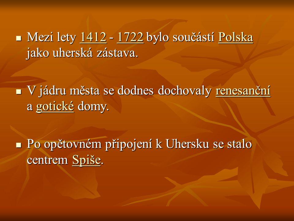 Mezi lety 1 1 1 1 1 4444 1111 2222 - 1 1 1 1 1 7777 2222 2222 bylo součástí P P P P P oooo llll ssss kkkk aaaajako uherská zástava.