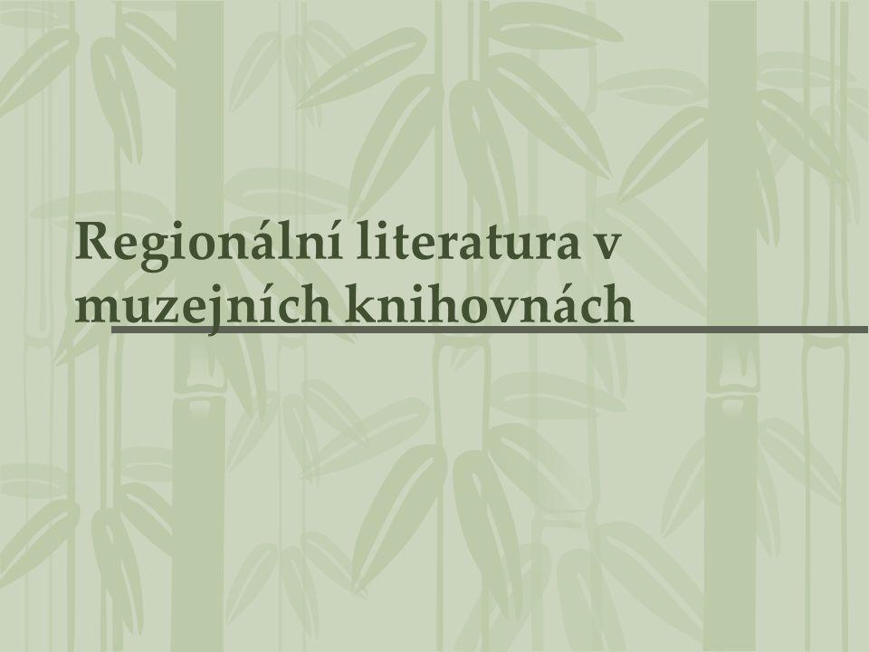 Regionální literatura v muzejních knihovnách