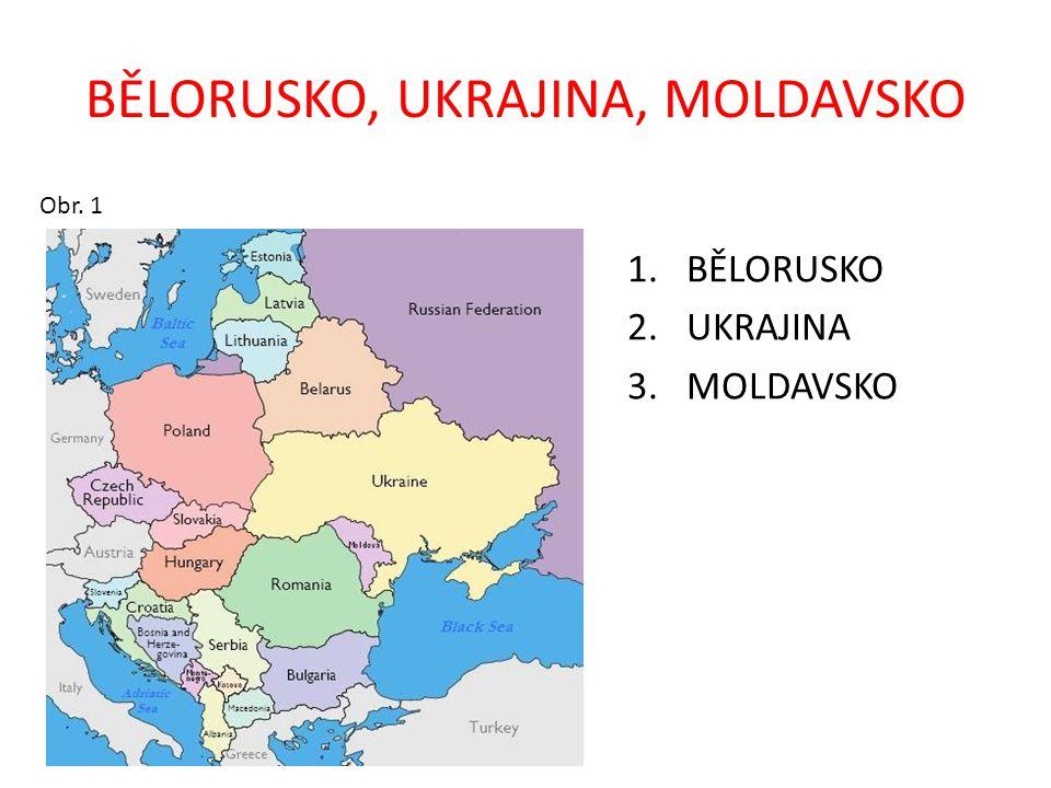 KRAJINA BĚLORUSKA, UKRAJINY, MOLDAVSKA STÁTY: Bělorusko, Ukrajina, Moldavsko – vznikly v roce 1991 rozpadem Sovětského svazu MOŘE: Černé, Azovské POLOOSTROV: Krym PRŮLIV: Kerčský POVRCH: Východní Karpaty, Podolská vrchovina, Dněperská a Černomořská nížina ŘEKY: Pripeť, Dněpr, Dněstr, Prut