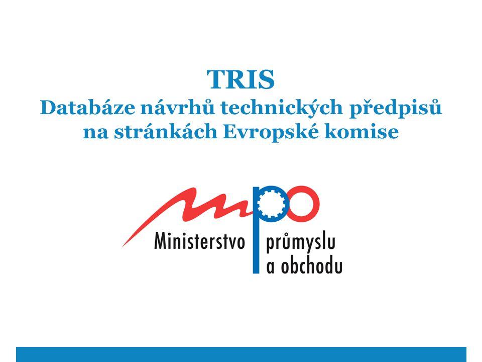 TRIS Databáze návrhů technických předpisů na stránkách Evropské komise