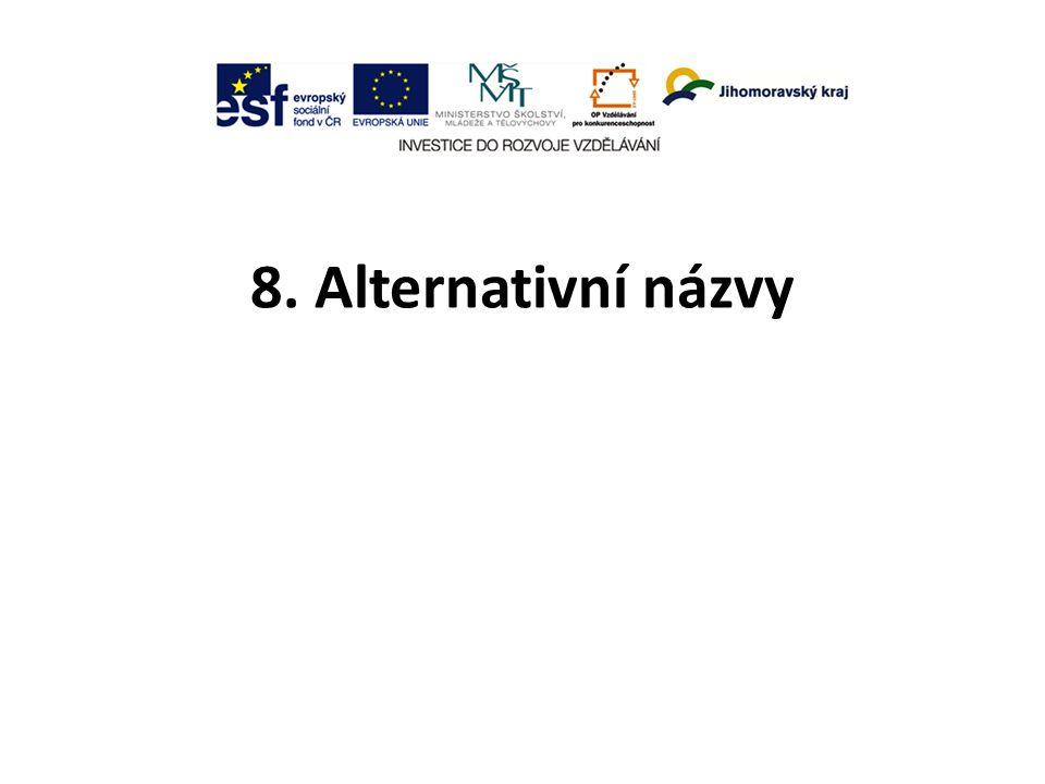8. Alternativní názvy