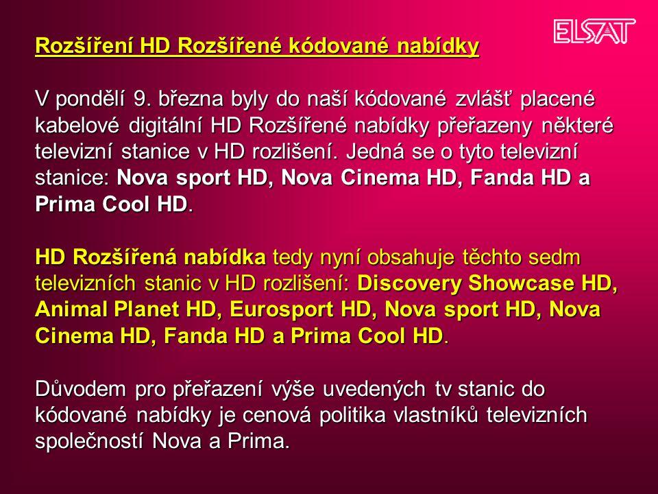 Rozšíření HD Rozšířené kódované nabídky V pondělí 9. března byly do naší kódované zvlášť placené kabelové digitální HD Rozšířené nabídky přeřazeny něk