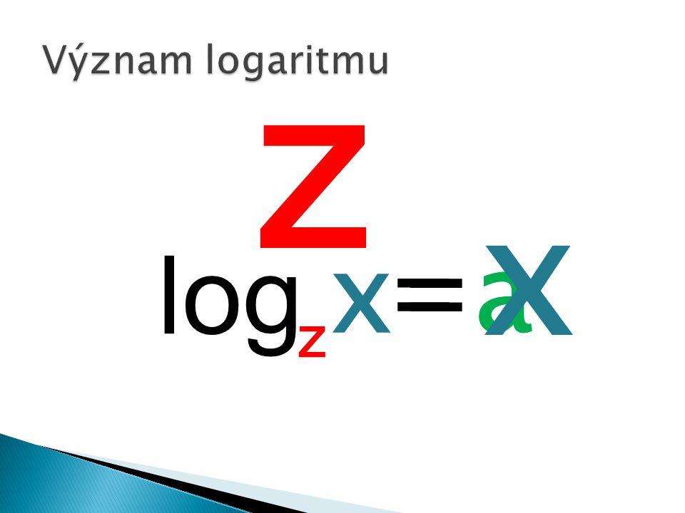 log = x a z z = x