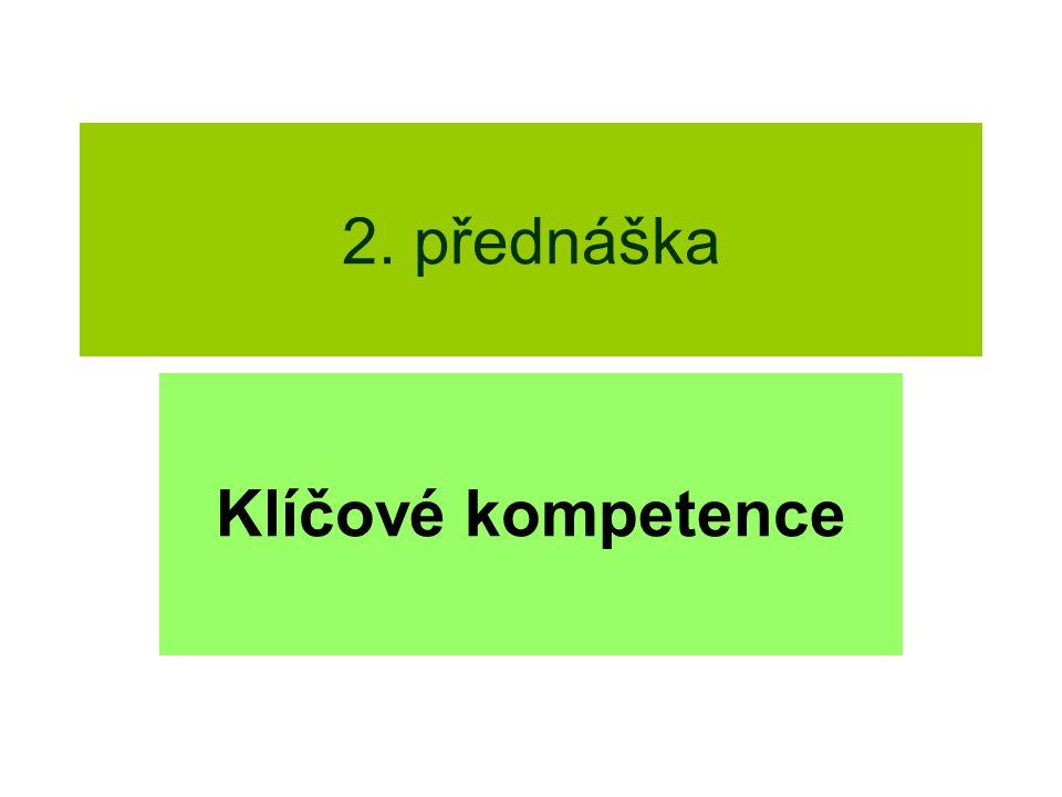 2. přednáška Klíčové kompetence