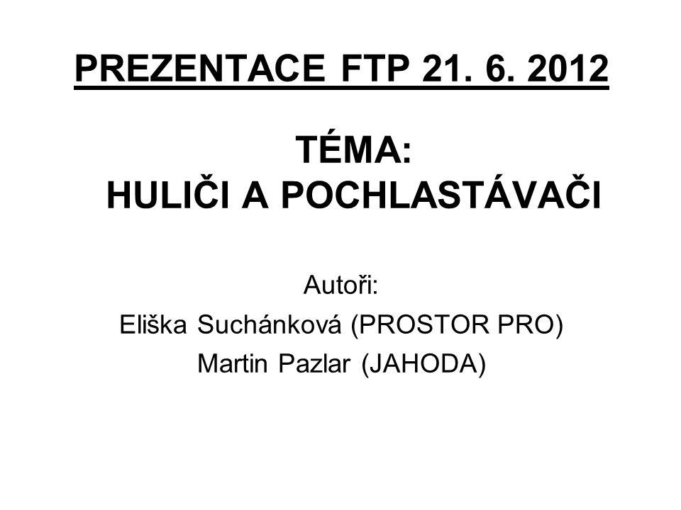 PREZENTACE FTP 21. 6.