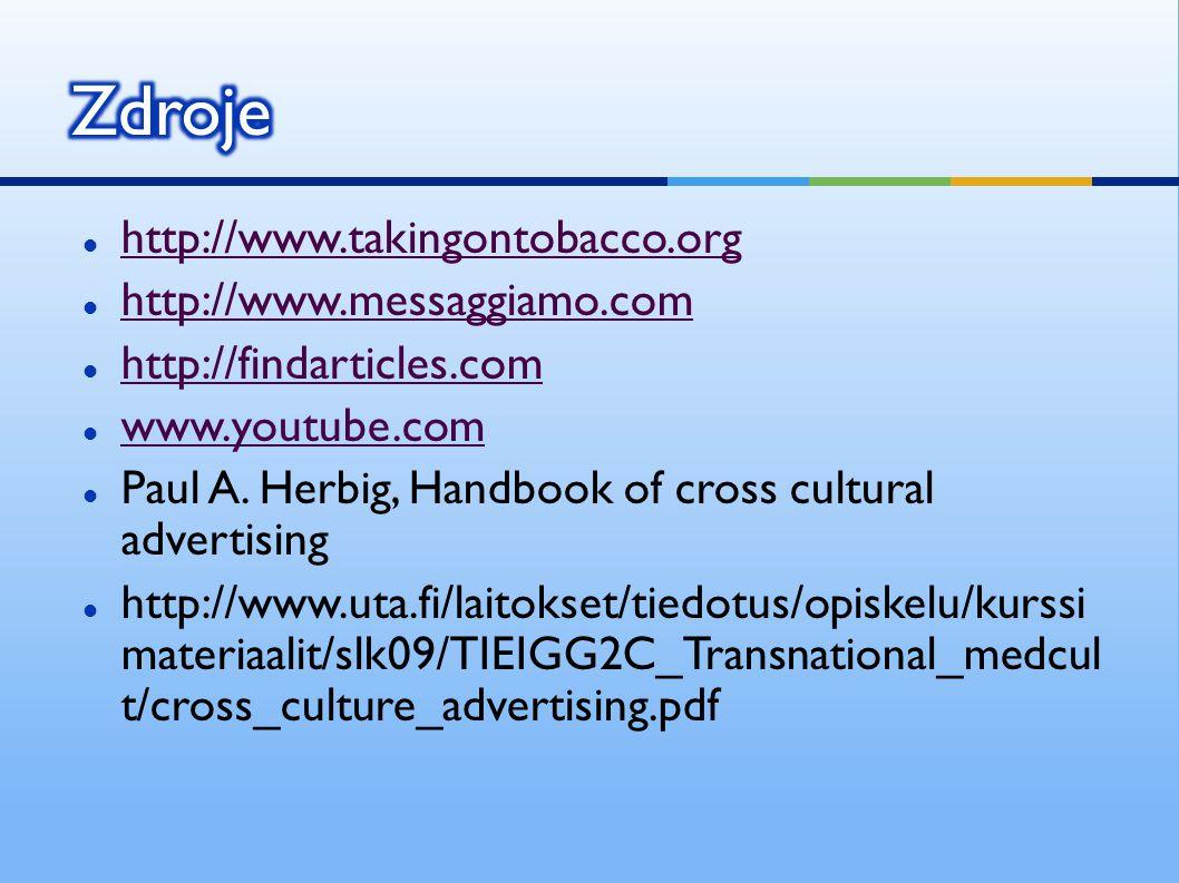 http://www.takingontobacco.org http://www.messaggiamo.com http://findarticles.com www.youtube.com Paul A.