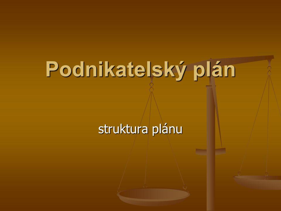 Podnikatelský plán struktura plánu