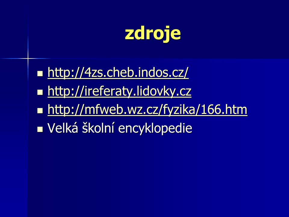 zdroje http://4zs.cheb.indos.cz/ http://4zs.cheb.indos.cz/ http://4zs.cheb.indos.cz/ http://ireferaty.lidovky.cz http://ireferaty.lidovky.cz http://ir