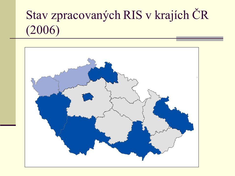 Stav zpracovaných RIS v krajích ČR (2006)