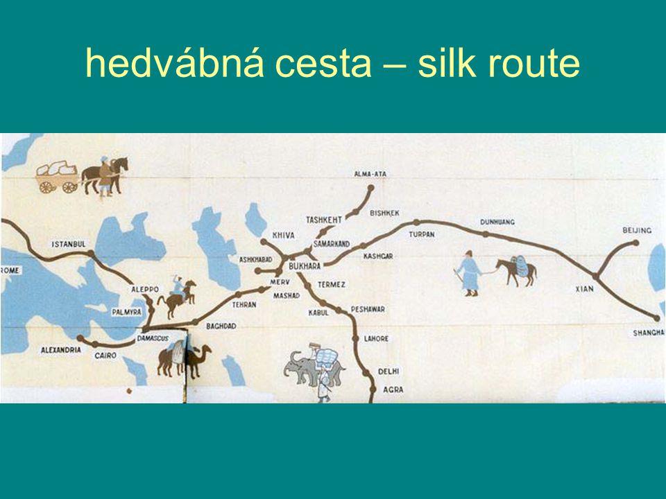 hedvábná cesta – silk route