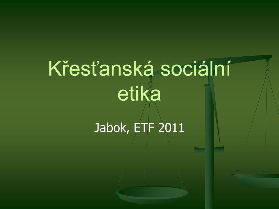 Křesťanská sociální etika Jabok, ETF 2011