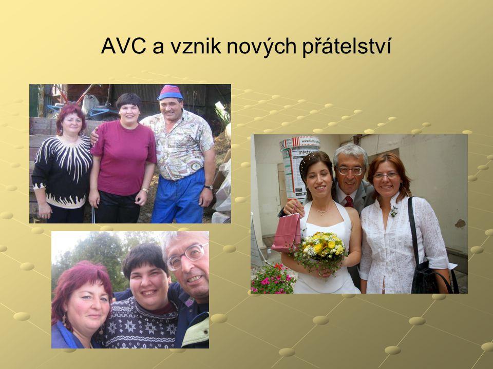 AVC a vznik nových přátelství