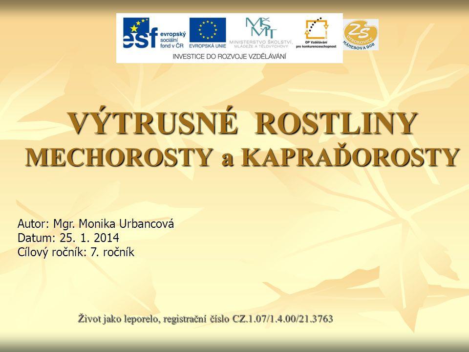 Použité zdroje: LITERATURA: Čabradová, V.a kol.. Přírodopis 7.