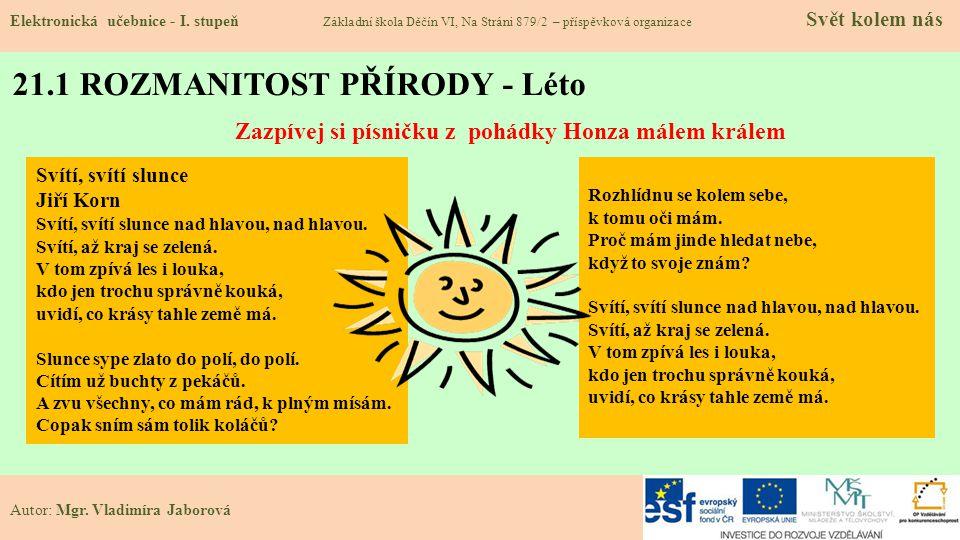 21.1 ROZMANITOST PŘÍRODY - Léto Elektronická učebnice - I.