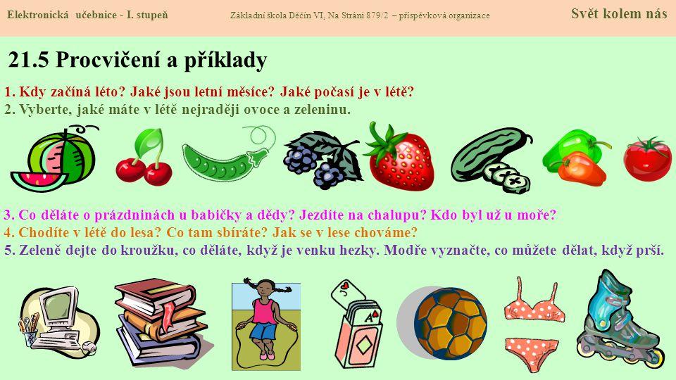 21.4 Letní prázdniny Elektronická učebnice - I.