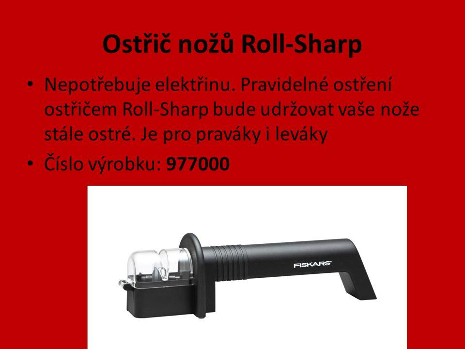 Ostřič nožů Roll-Sharp Nepotřebuje elektřinu. Pravidelné ostření ostřičem Roll-Sharp bude udržovat vaše nože stále ostré. Je pro praváky i leváky Čísl