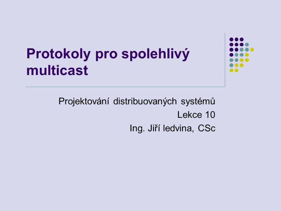 11.10.2006Projektování distribuovaných systémů - lekce 1012 MDP – Multicast Delivery Protocol Spolehlivý přenos souborů Protokol orientovaný na NACK Využívá potlačení záplavy NACK na principu zpoždění Redukce opakovaných přenosů pomocí FEC Též Multicast Dissemination Protocol Aplikace Internetových technologií pro přenosy do vesmíru Pracuje nad UDP Velká zpoždění Velké přenosové rychlosti
