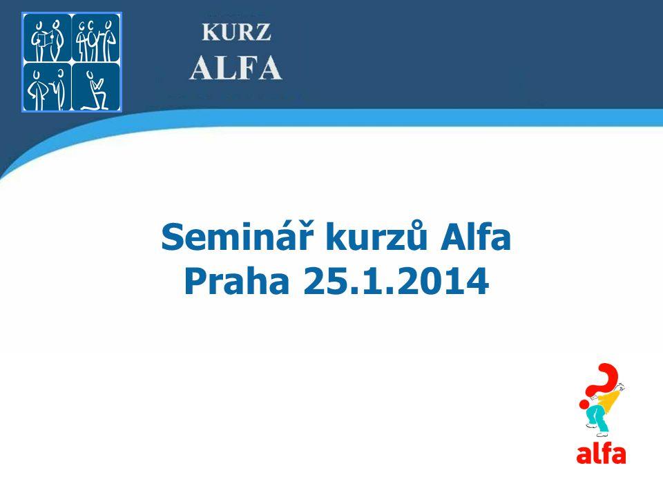 Seminář kurzů Alfa Praha 25.1.2014