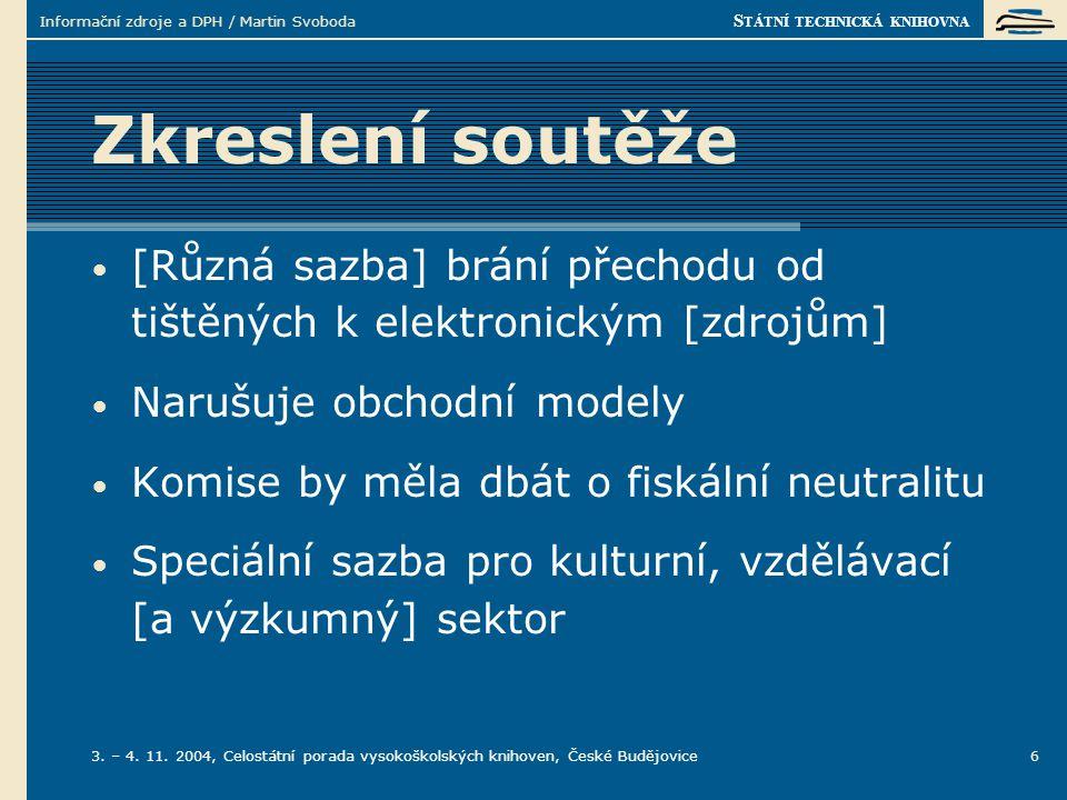 S TÁTNÍ TECHNICKÁ KNIHOVNA 3. – 4. 11.