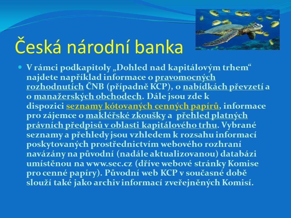Česká národní banka je podle zákona č.