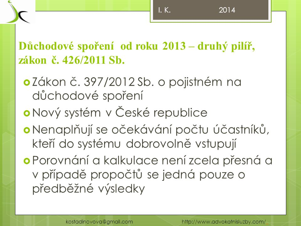 Důchodové spoření od roku 2013 – druhý pilíř, zákon č.