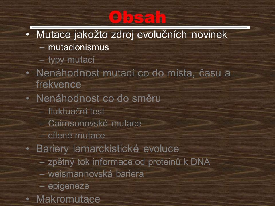 Rozdělení mutací Rozdíl mezi mutací a poškozením DNA Příčiny vzniku (spontánní, indukované) Mechanismus vzniku (poruchy replikace, poruchy meiosy…) Vliv na biologickou zdatnost (výhodné, nevýhodné…) Fyzická podstata (delece, inserce…)